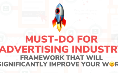 Must-do for advertising industry. Framework that will significantly improve your work.